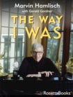 The Way I Was - eBook