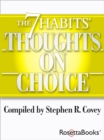The 7 Habits Thoughts on Choice - eBook