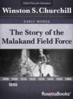 The Story of the Malakand Field Force, 1898 - eBook