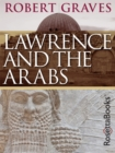 Lawrence and the Arabs - eBook