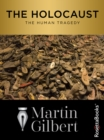 The Holocaust : The Human Tragedy - eBook
