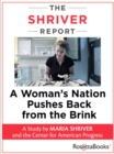 The Shriver Report : A Woman's Nation Pushes Back from the Brink - eBook