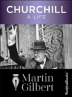 Churchill : A Life - eBook