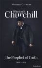Winston S. Churchill: The Prophet of Truth, 1922-1939 - eBook