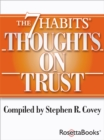 The 7 Habits Thoughts on Trust - eBook