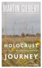 Holocaust Journey : Travelling in Search of the Past - eBook