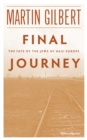 Final Journey : The Fate of the Jews of Nazi Europe - eBook