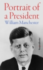 Portrait of a President - eBook