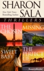 Sharon Sala Thrillers : The Chosen, Missing, Sweet Baby, The Perfect Lie