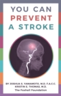 You Can Prevent a Stroke - eBook