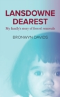 Lansdowne dearest : My family's story of forced removals - eBook