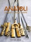 Anatoli : Authentic Turkish cuisine - Book