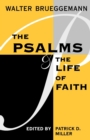 The Psalms and the Life of Faith - Book