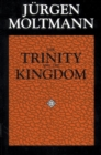 The Trinity and the Kingdom of God : The Doctrine of God - Book