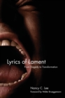 Lyrics of Lament : From Tragedy to Transformation - Book