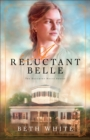A Reluctant Belle - Book