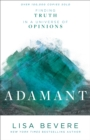 Adamant : Finding Truth in a Universe of Opinions - Book