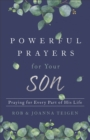 Powerful Prayers for Your Son : Praying for Every Part of His Life - Book
