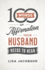 100 Words of Affirmation Your Husband Needs to Hear - Book
