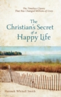 The Christian's Secret of a Happy Life - Book