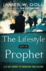 The Lifestyle of a Prophet : A 21-Day Journey to Embracing Your Calling - Book