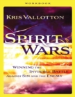Spirit Wars Workbook : Winning the Invisible Battle Against Sin and the Enemy - Book