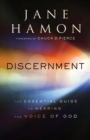 Discernment : The Essential Guide to Hearing the Voice of God - Book