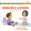 Being Nice to Others : A Book about Rudeness - Book