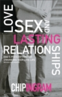 Love, Sex, and Lasting Relationships : God's Prescription for Enhancing Your Love Life - Book