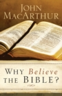 Why Believe the Bible? - Book