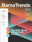 Barna Trends 2018 : What's New and What's Next at the Intersection of Faith and Culture - Book