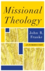 Missional Theology : An Introduction - Book