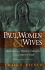 Paul, Women, and Wives : Marriage and Women's Ministry in the Letters of Paul - Book