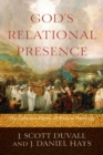 God's Relational Presence : The Cohesive Center of Biblical Theology - Book