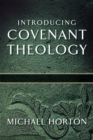 Introducing Covenant Theology - Book