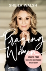 Praying Women : How to Pray When You Don't Know What to Say - Book