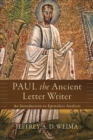 Paul the Ancient Letter Writer : An Introduction to Epistolary Analysis - Book