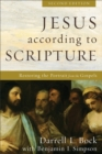 Jesus according to Scripture : Restoring the Portrait from the Gospels - Book