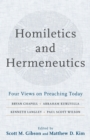 Homiletics and Hermeneutics : Four Views on Preaching Today - Book