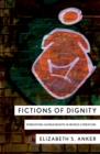 Fictions of Dignity : Embodying Human Rights in World Literature - Book