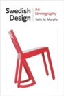 Swedish Design : An Ethnography - eBook