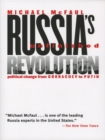 Russia's Unfinished Revolution : Political Change from Gorbachev to Putin - eBook