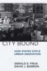 City Bound : How States Stifle Urban Innovation - eBook