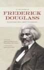 In the Words of Frederick Douglass : Quotations from Liberty's Champion - eBook