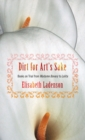 "Dirt for Art's Sake : Books on Trial from ""Madame Bovary"" to ""Lolita"" - eBook"