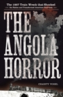 The Angola Horror : The 1867 Train Wreck That Shocked the Nation and Transformed American Railroads - eBook