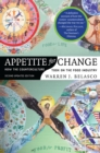 Appetite for Change : How the Counterculture Took On the Food Industry - eBook