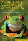 Amphibians and Reptiles of Costa Rica : A Pocket Guide - Book