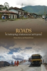 Roads : An Anthropology of Infrastructure and Expertise - Book
