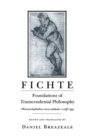 Fichte : Foundations of Transcendental Philosophy (Wissenschaftslehre) nova methodo (1796-99) - Book